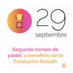II Torneo de pádel Fundación Bobath - Out the Cave